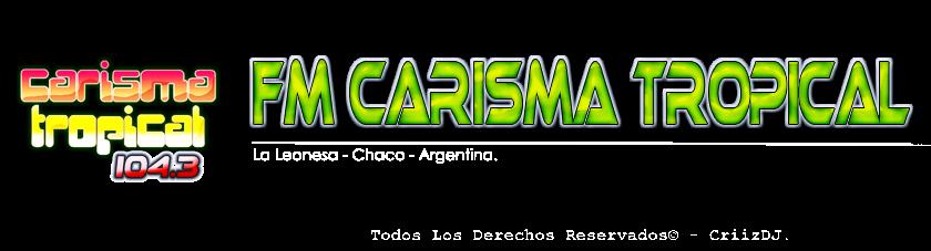 Fm Carisma Tropical 104.3