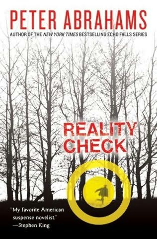reality check peter abrahams book report Reality check by peter abrahams report this page  the story was alright but there were so many things that i really disliked about the book i would not let my .