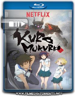 Kuromukuro 1ª Temporada Torrent