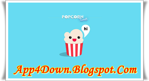 Popcorn Time 2.4.1 For Android APK Free Version Download