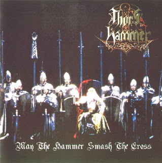 Thor's Hammer - May The Hammer Smash The Cross (2000)