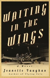 Waiting in the Wings (Jeanette Vaughan)