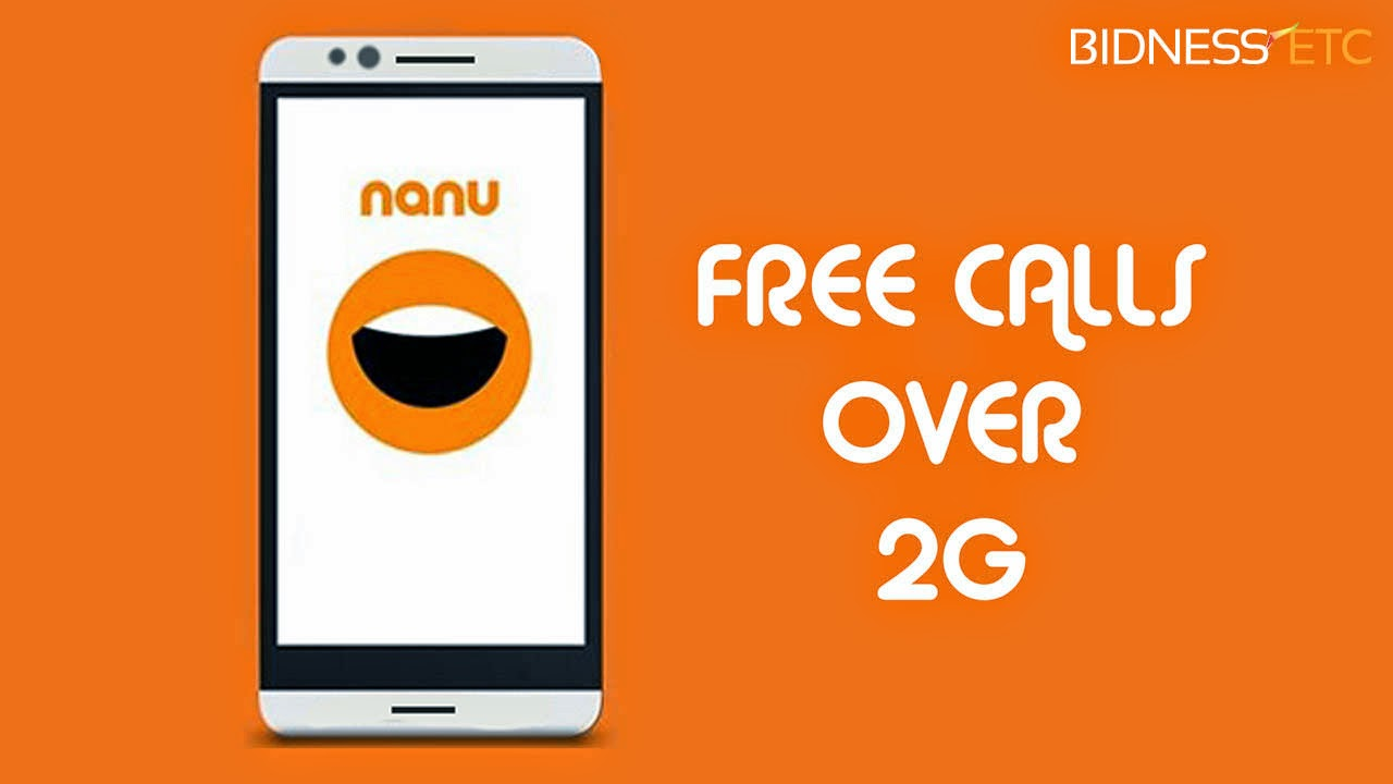Free call on Android from Nanu on any mobile on 2G also