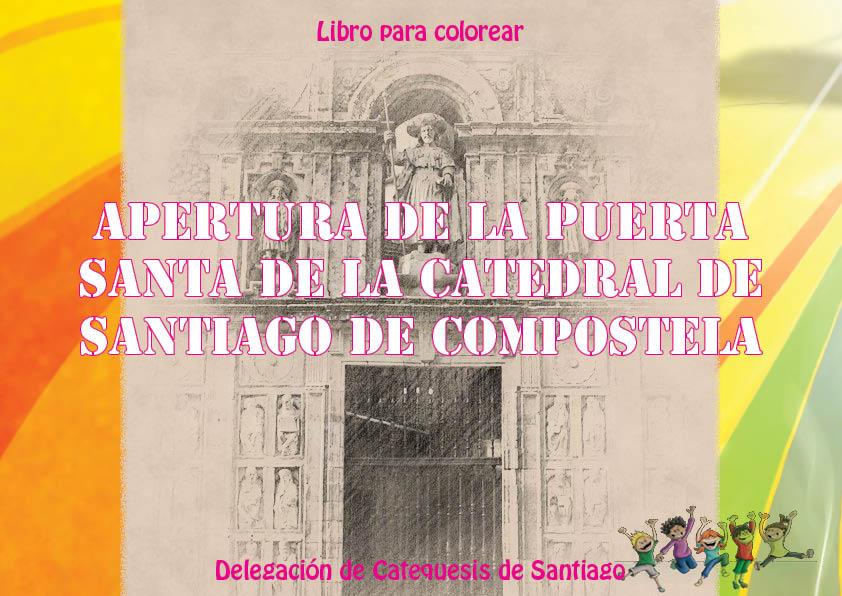 Apertura Puerta Santa de la Catedral de Santiago de Compostela