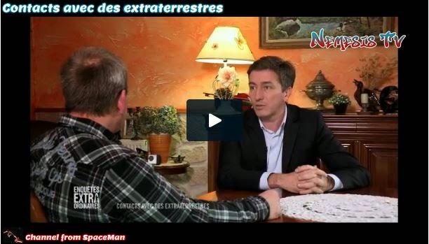 http://nemesistv.info/video/XK4B391HUA8K/contacts-avec-des-extraterrestres