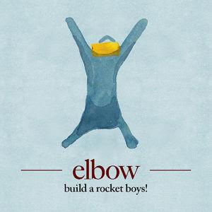 Elbow - Build A Rocket Boys!