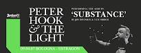 Peter Hook & The Light - Bologna 09.04.2017
