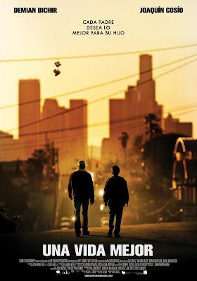 A Better Life (Una vida mejor) -2011.