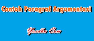 paragraf argumentasi, contoh paragraf argumentasi, paragraf argumen