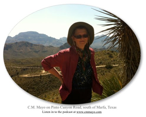 About C.M. Mayo and the Marfa Mondays Podcasting Project
