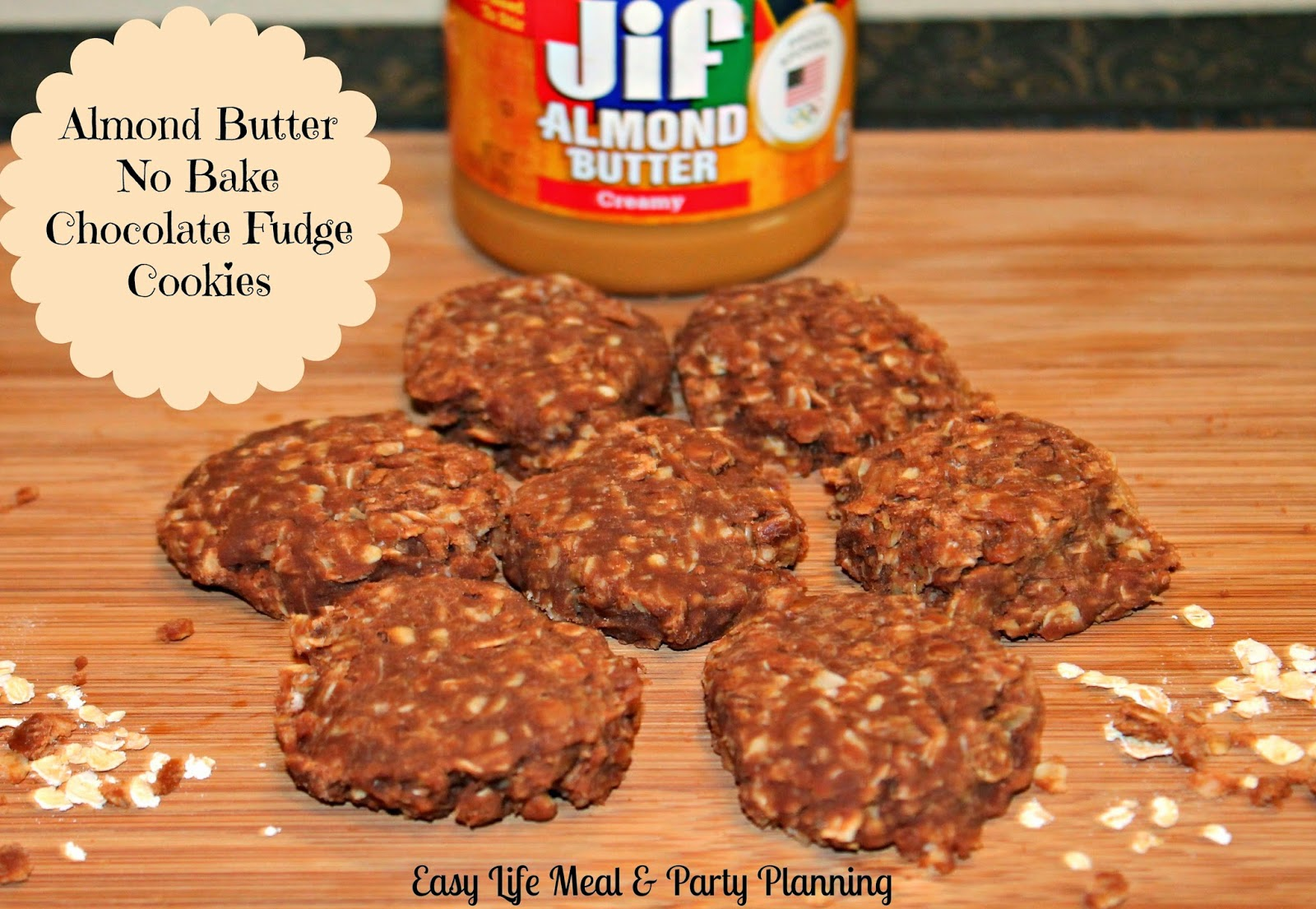 Almond Butter No-Bake Fudge oatmeal Cookie - Easy Life Meal & Party Planning