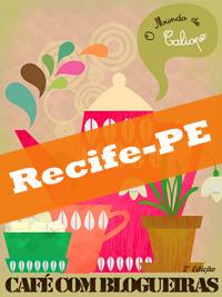 Café com blogueiras Recife