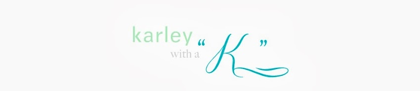 Karley with a 'K'