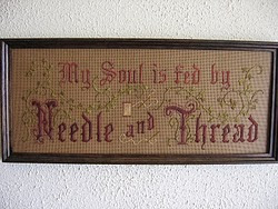 My Soul is Fed by Needle and Thread