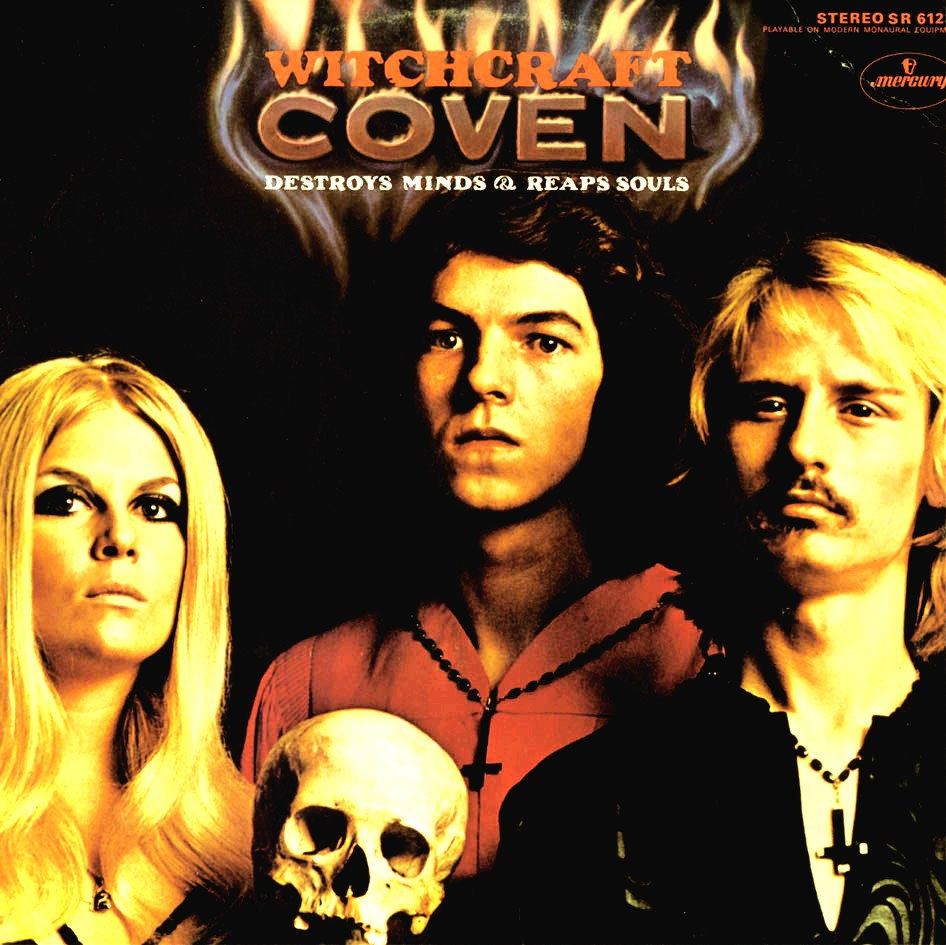 Solidboy Music Blog: Coven - Witchcraft Destroys Minds & Reaps Souls ...