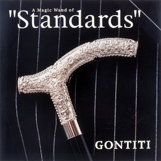 "GONTITI ゴンチチ - A Magic Wand of ""Standards"""