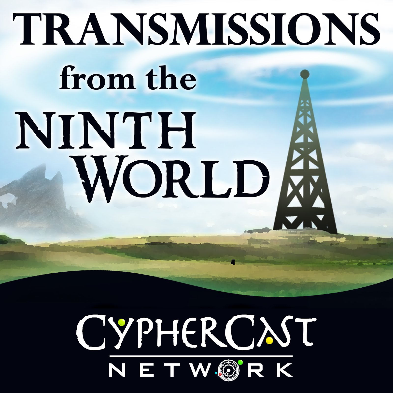 Transmissions from the Ninth World