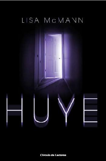 Huye (Lisa McMann)