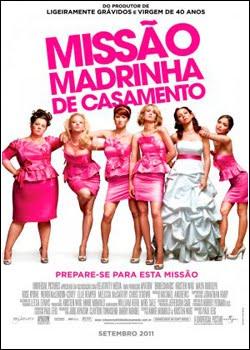 filmes Download   Missão Madrinha de Casamento   AVI Dual Áudio + RMVB Dublado