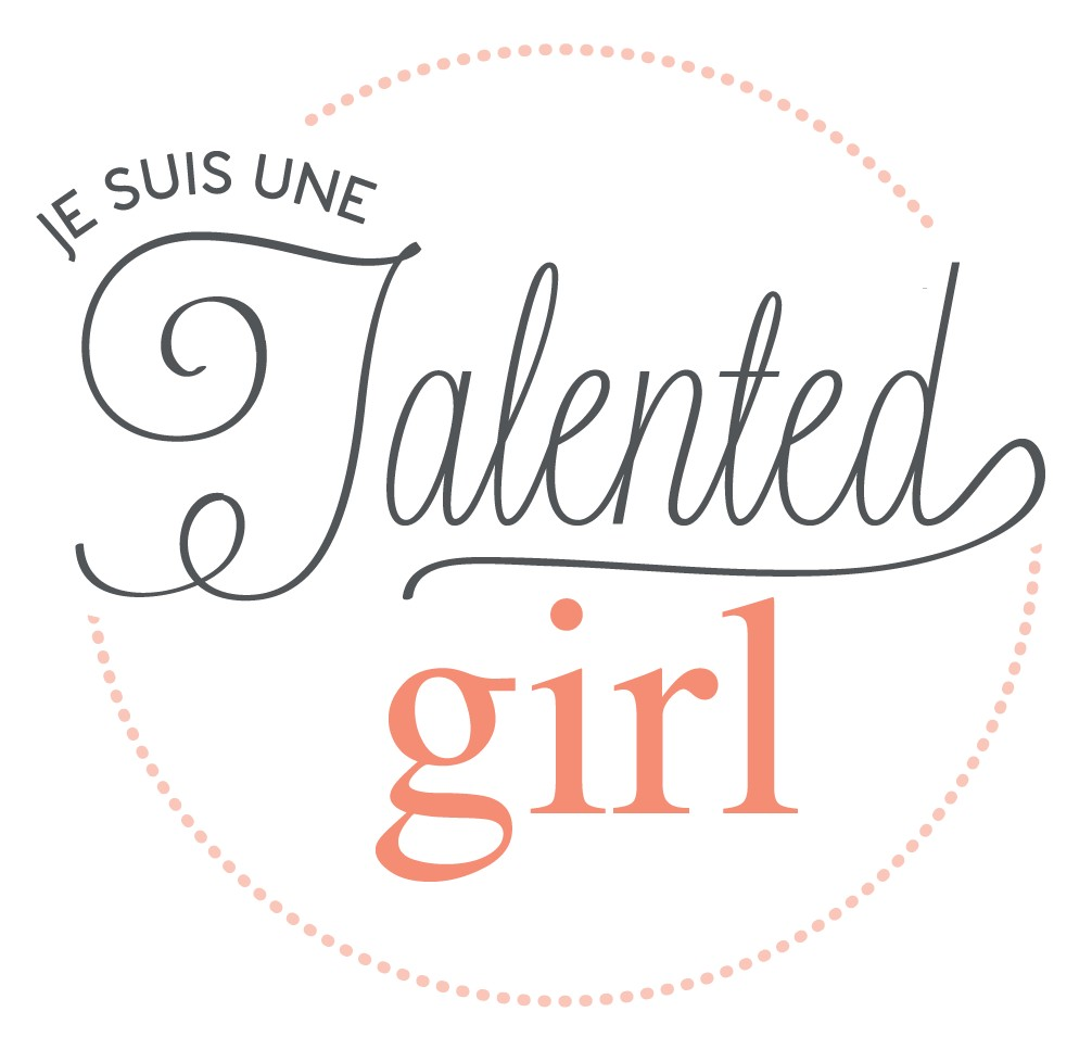 Je suis une Talented girl !