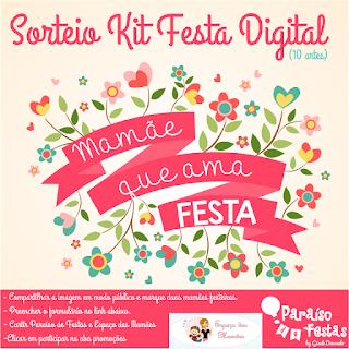 Sorteio Espaço das Mamães Kit Festa Digital