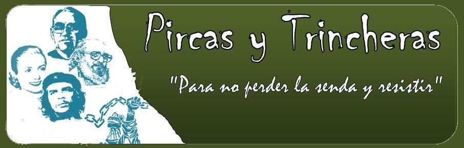 Pircas y Trincheras