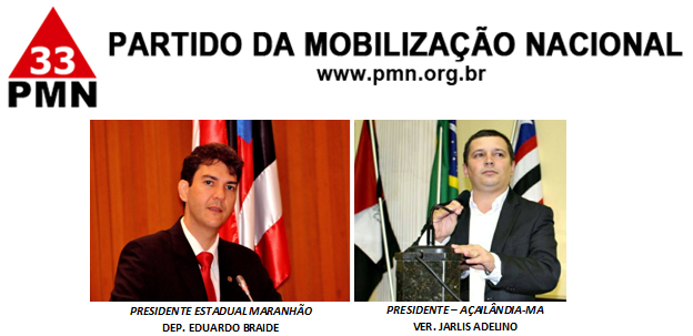 Presidentes do PMN no Maranhão
