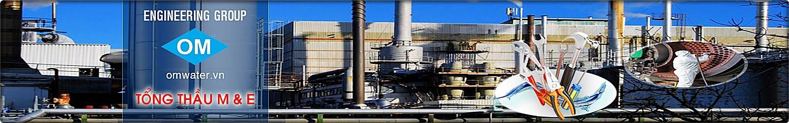 Công ty môi trường OM |Xử lý nước thải |Máy lọc nước |Dịch vụ môi trường