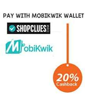 Shopclues 20% Cashback (upto Rs. 150) with Mobikwik Wallet : Buytoearn