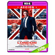 Londres Bajo Ataque (2016) WEB-DL 720p Audio Ingles 5.1 Subtitulada