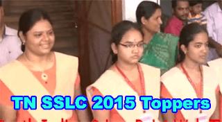 Tamilnadu SSLC 10 th Results 2015 District wise Toppers list, TN SSLC Toppers 2015, Tamil Nadu 10th Toppers 2015, Tamilnadu SSLC District Topper Names 2015, TN 10 th Topper Schools wise, TN 10th Class Toppers in Chennai Tiruvallur, Vellore Topper, TN 10th Topper Kancheepuram