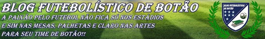 Blog Futebolístico de Botão
