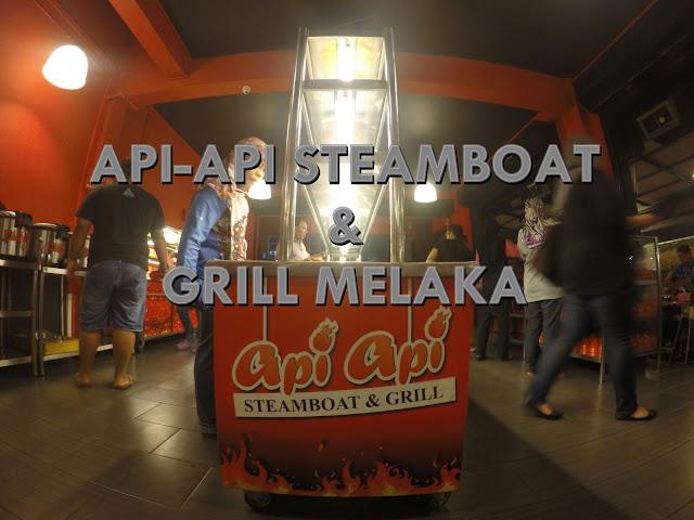 API-API STEAMBOAT & GRILL MELAKA