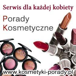 Porady kosmetyczne - koniecznie zajrzyjcie