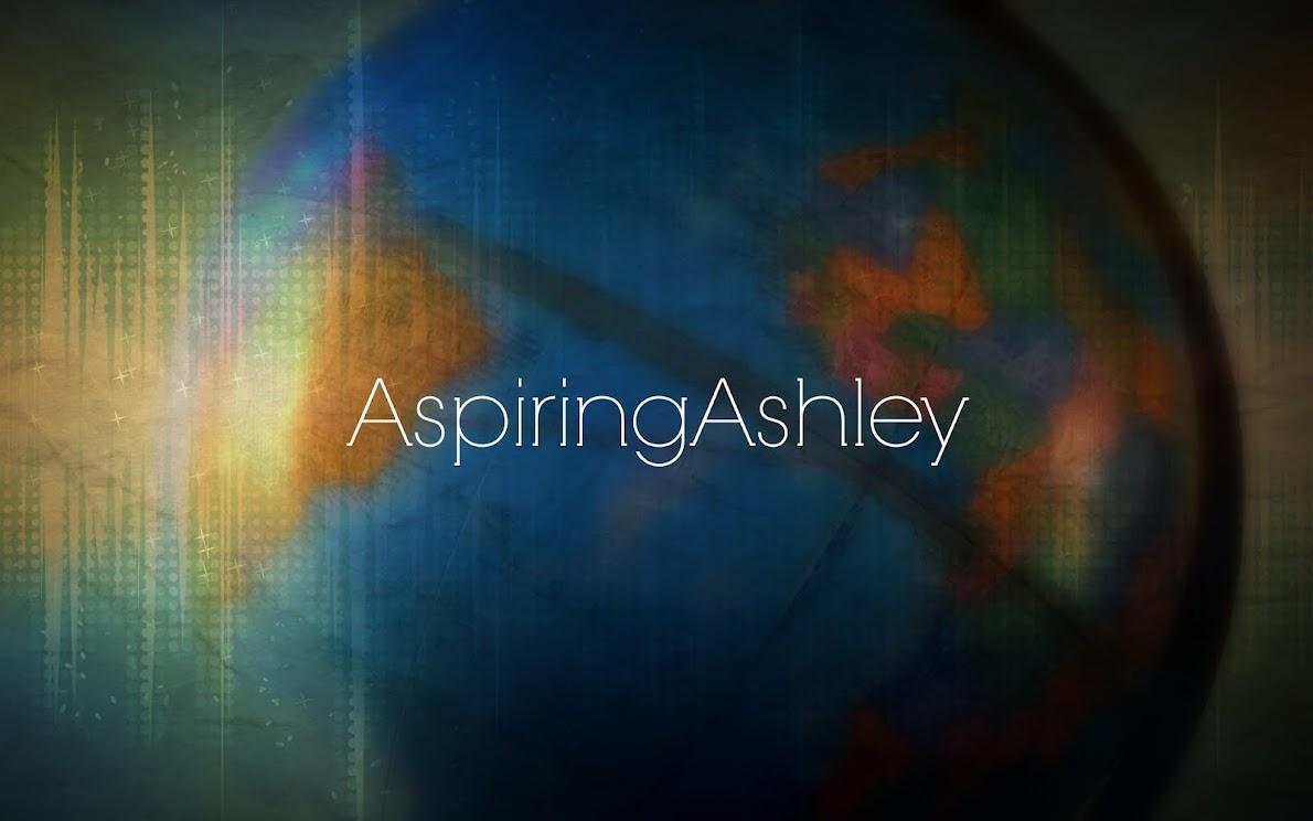 Aspiring Ashley