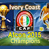 Elephants of Ivory Coast football team Wins AFCON 2015