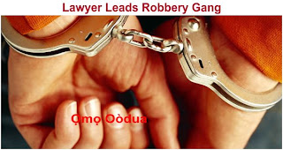lawyer leads robbery gang