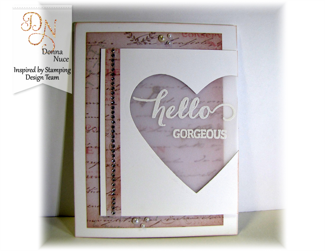 Inspired by Stamping, Crafty Colonel, Big Hello, Love Card
