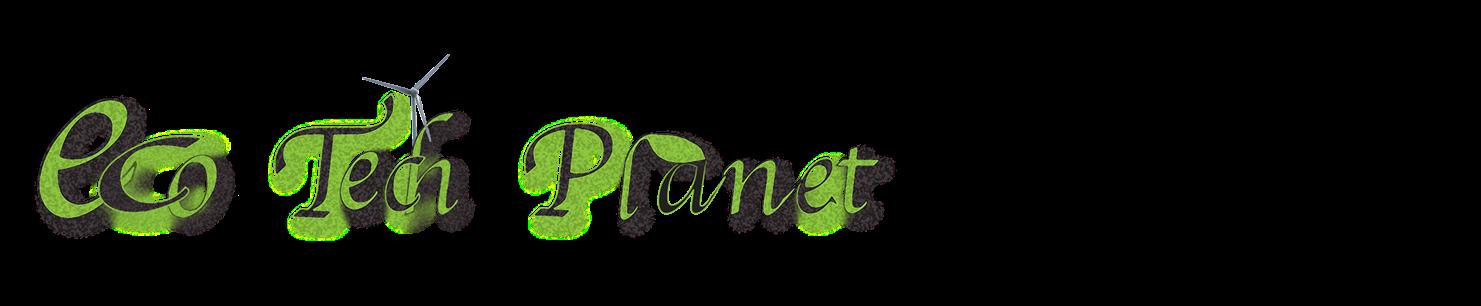 Eco Tech Planet