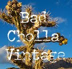 Bad Cholla Vintage