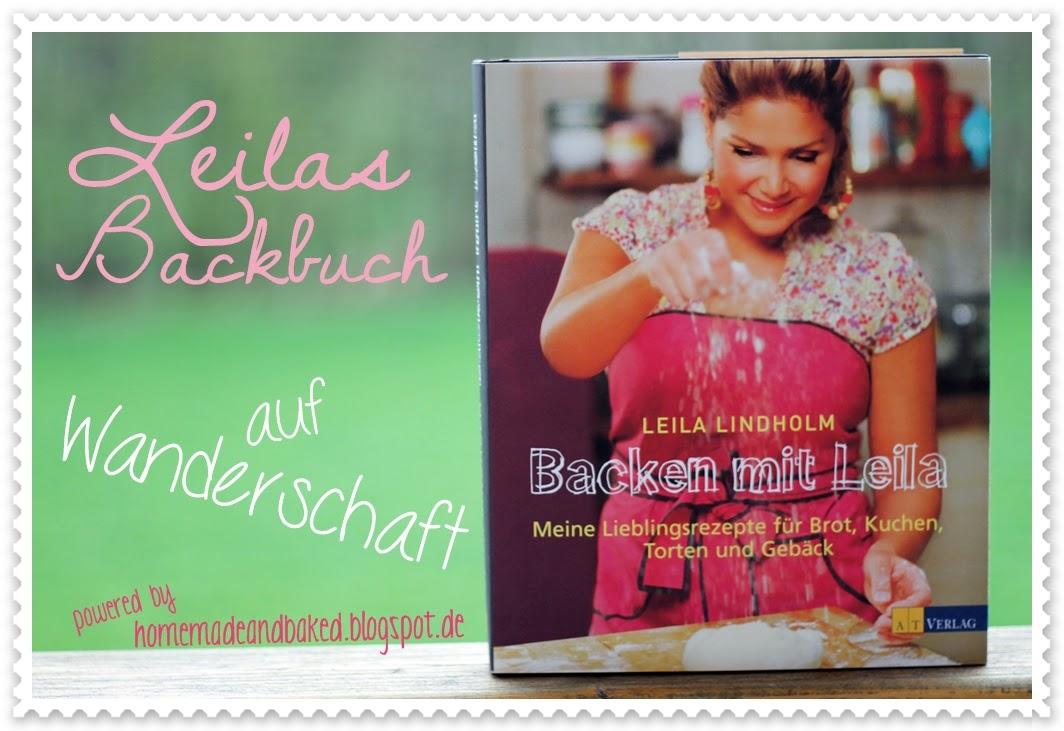 http://homemadeandbaked.blogspot.de/2014/04/leilas-backbuch-auf-wanderschaft-mein.html