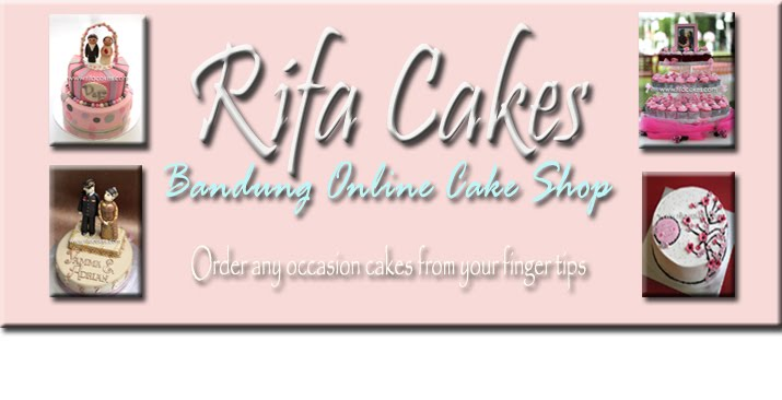 Rifa Cakes - Online Cake Shop in Bandung