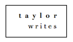 Taylor Writes