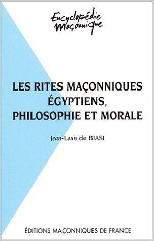 Les Rites Maçonniques egyptiens
