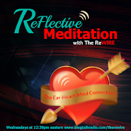 Join The ReWIRE for ReFlective Meditations!