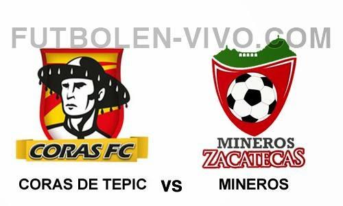 Coras de Tepic vs Mineros