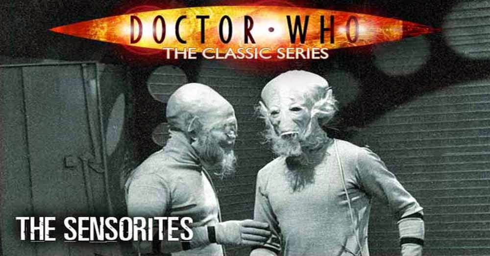 Doctor Who 007: The Sensorites