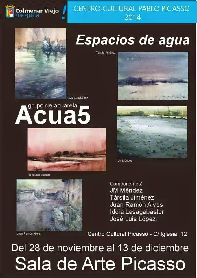 Cartel de la expo de acuarelas Acua5 en Colmenar Viejo. Madrid.