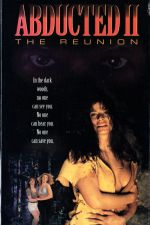 Abducted II: The Reunion 1995