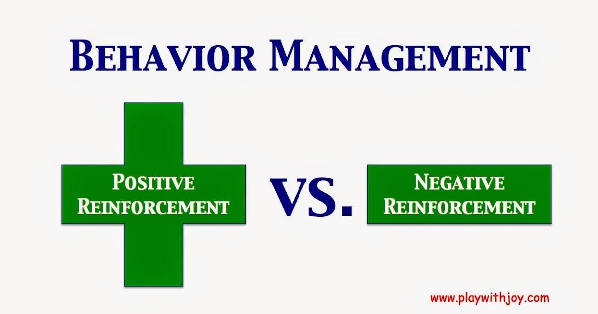 PLAY WITH JOY, LLC: Positive Reinforcement vs. Negative Reinforcement